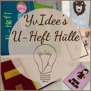 eBook YvIdee's U-Heft Hülle mit Schnittmuster und detallierer Anleitung